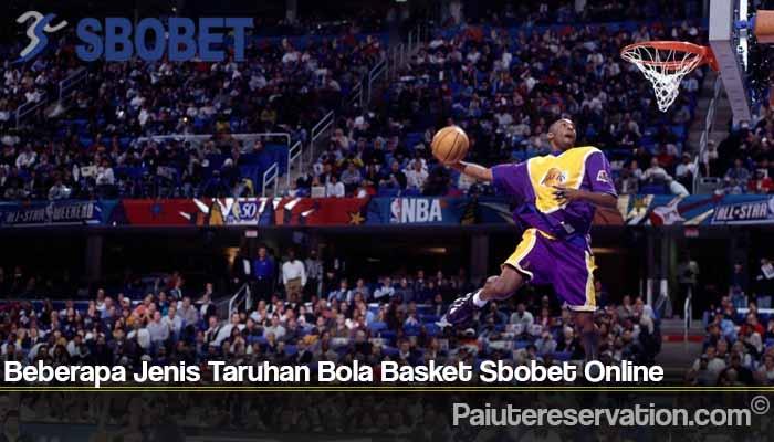 Beberapa Jenis Taruhan Bola Basket Sbobet Online