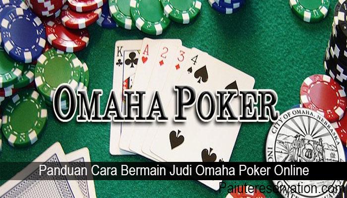 Panduan Cara Bermain Judi Omaha Poker Online