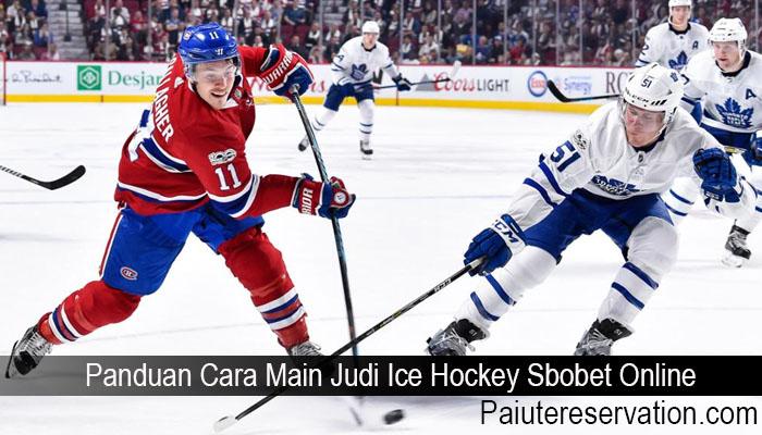Panduan Cara Main Judi Ice Hockey Sbobet Online